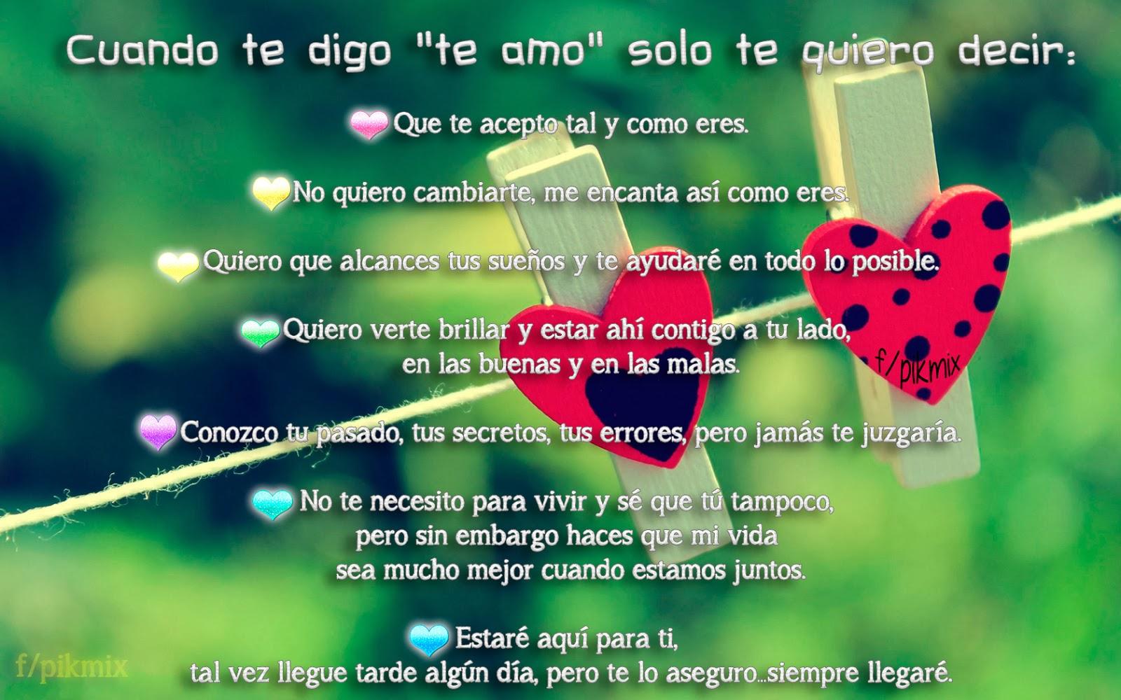 Cuando te digo te amo ○ Frases de amor