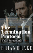 The Termination Protocol: A Scott Stiletto Thriller