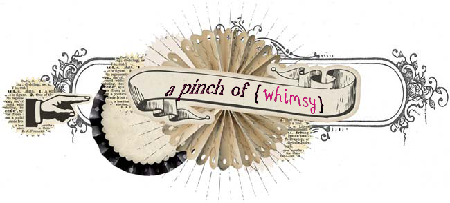 a pinch of whimsy.