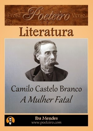 A Mulher Fatal, de Camilo Castelo Branco grátis em pdf