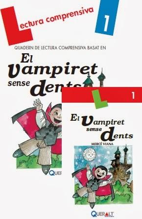http://www.queraltedicions.com/Llibres/116/09.%20El-vampiret-sense-dents-%28llibre-+-quadern%29.html