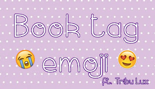Book tag: Emoji ft Tribu Lux
