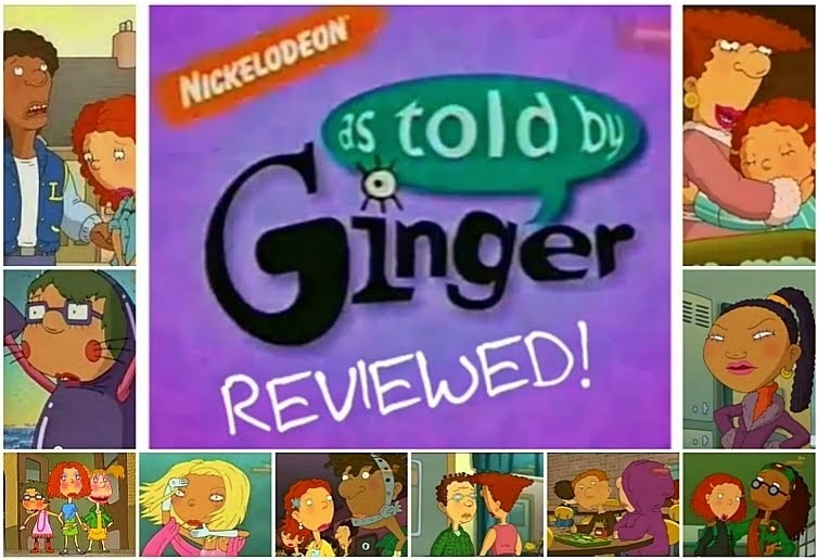 As Told By Ginger: Reviewed!