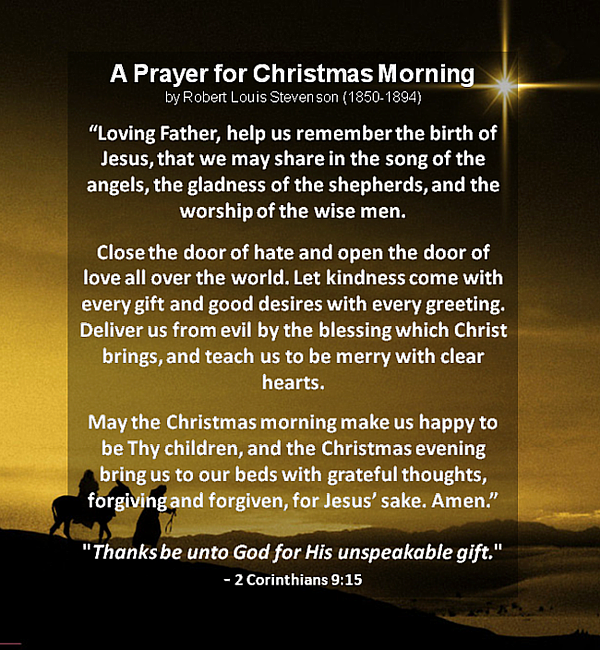 A Prayer For Christmas Morning by Robert Louis Stevenson