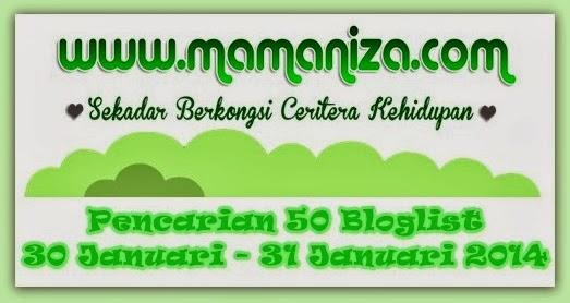 http://www.mamaniza.com/2014/01/pencarian-50-bloglist-mamanizacom.html
