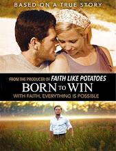 Born to Win (2014)
