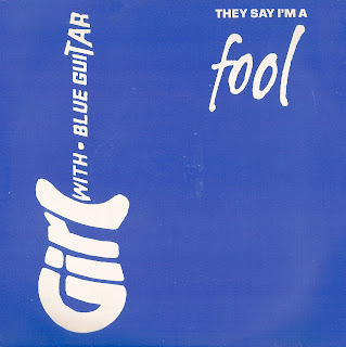 Girl With Blue Guitar - They Say I\'m A Fool
