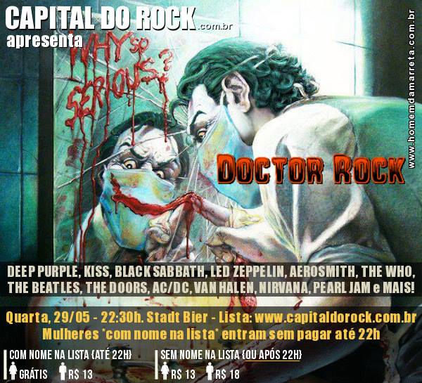 Flyer do Capital do Rock de 29 de maio de 2013, com show da banda Doctor Rock