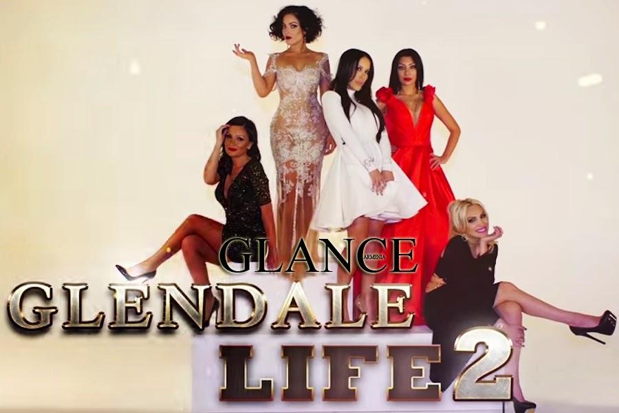 """""""Glendale Life 2"""" Դիտել Օնլայն"""