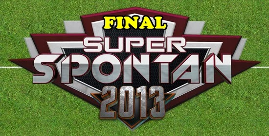 TIKET FINAL SUPER SPONTAN 2013, HARGA TIKET PAS MASUK FINAL SUPER SPONTAN 2013 1 NOVEMBER, LOKASI TIKET FINAL SUPER SPONTAN 1.11.2013