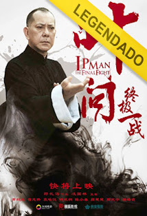 Ip Man: A Batalha Final – Legendado