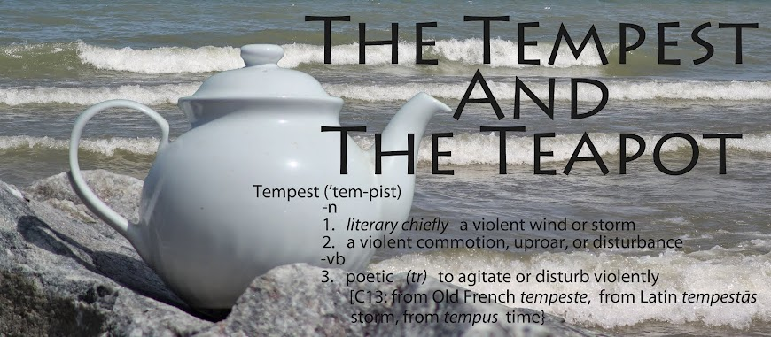 The Tempest and the Teapot