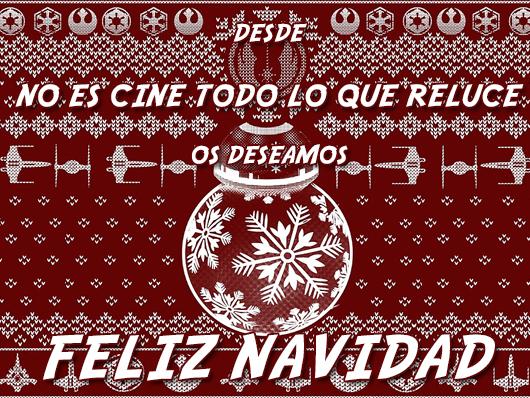 Desde 'No es cine todo lo que reluce' os deseamos Feliz Navidad