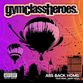 Gym Class Heroes - Ass Back Home (feat. Neon Hitch) Lyrics