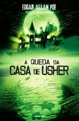 HQ - A Queda da Casa de Usher * Edgar Allan Poe