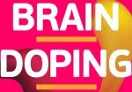    BRAIN DOPING