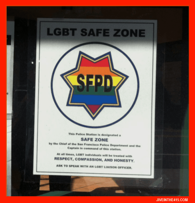 "SFPD LGBT ""safe zone"" sign"