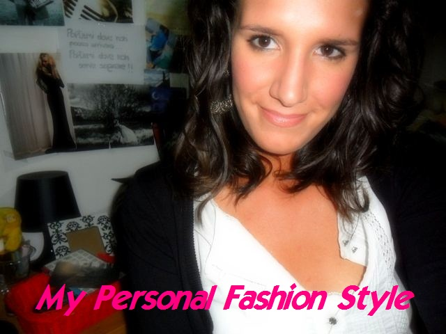 My Personal Fashion Style