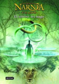 Las Crónicas de Narnia: El Sobrino del Mago de C.S. Lewis