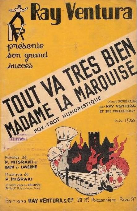 musique de 1928 1945 tout va tr 232 s bien madame la marquise 1936