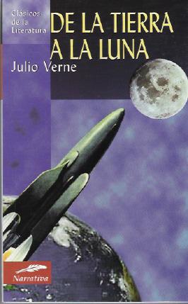 Ni un solo libro: De la Tierra a la Luna. Julio Verne