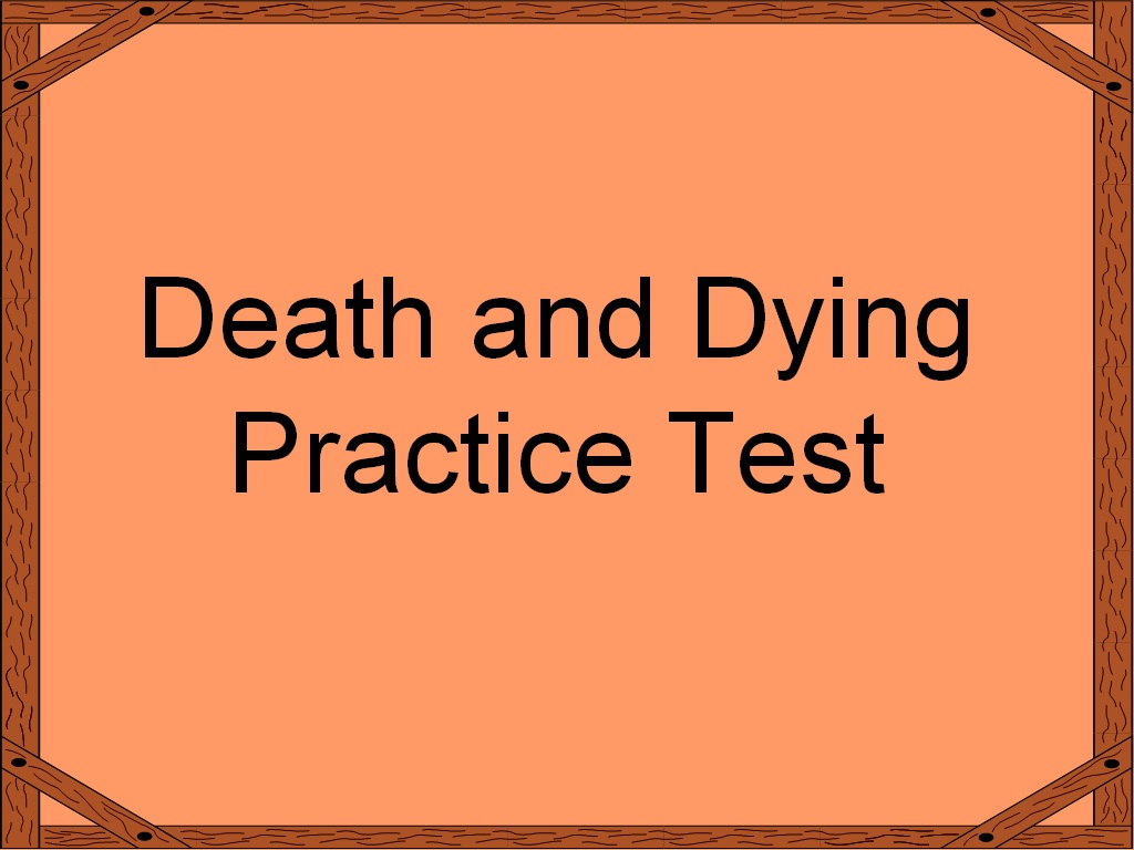 Student Survive 2 Thrive Free Practice Test Death And Dying