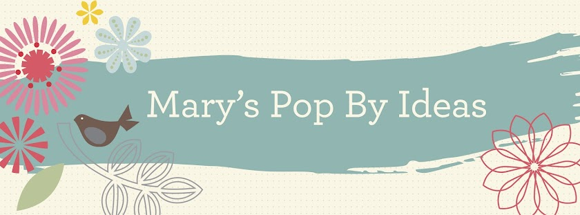 Mary's Pop By Ideas