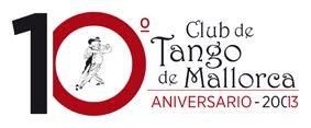 2013, 10 años del Club de Tango de Mallorca