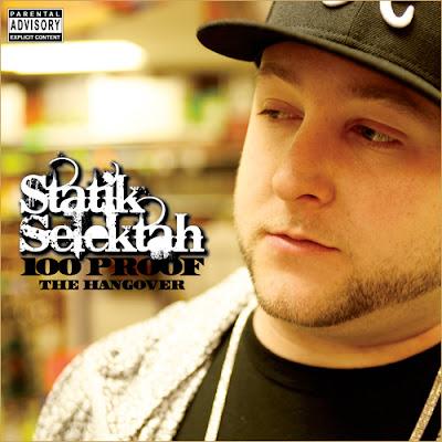 Statik Selektah – 100 Proof: The Hangover (CD) (2010) (FLAC + 320 kbps)