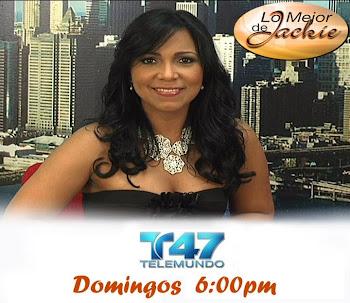"""SINTONIZA """"LO MEJOR DE JACKIE"""" ESTE Y TODOS LOS DOMINGOS A LAS 6:00PM(ESTE) POR TELEMUNDO 47(NY/NJ)"""