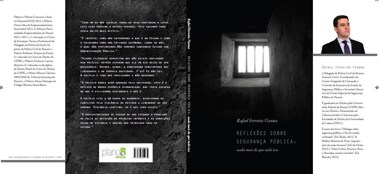 """Novo livro: """"Reflexões sobre Segurança Pública - nada mais do que tudo isso"""""""