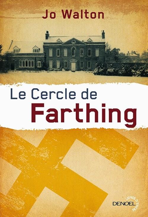 Cercle de Farthing - Jo Walton