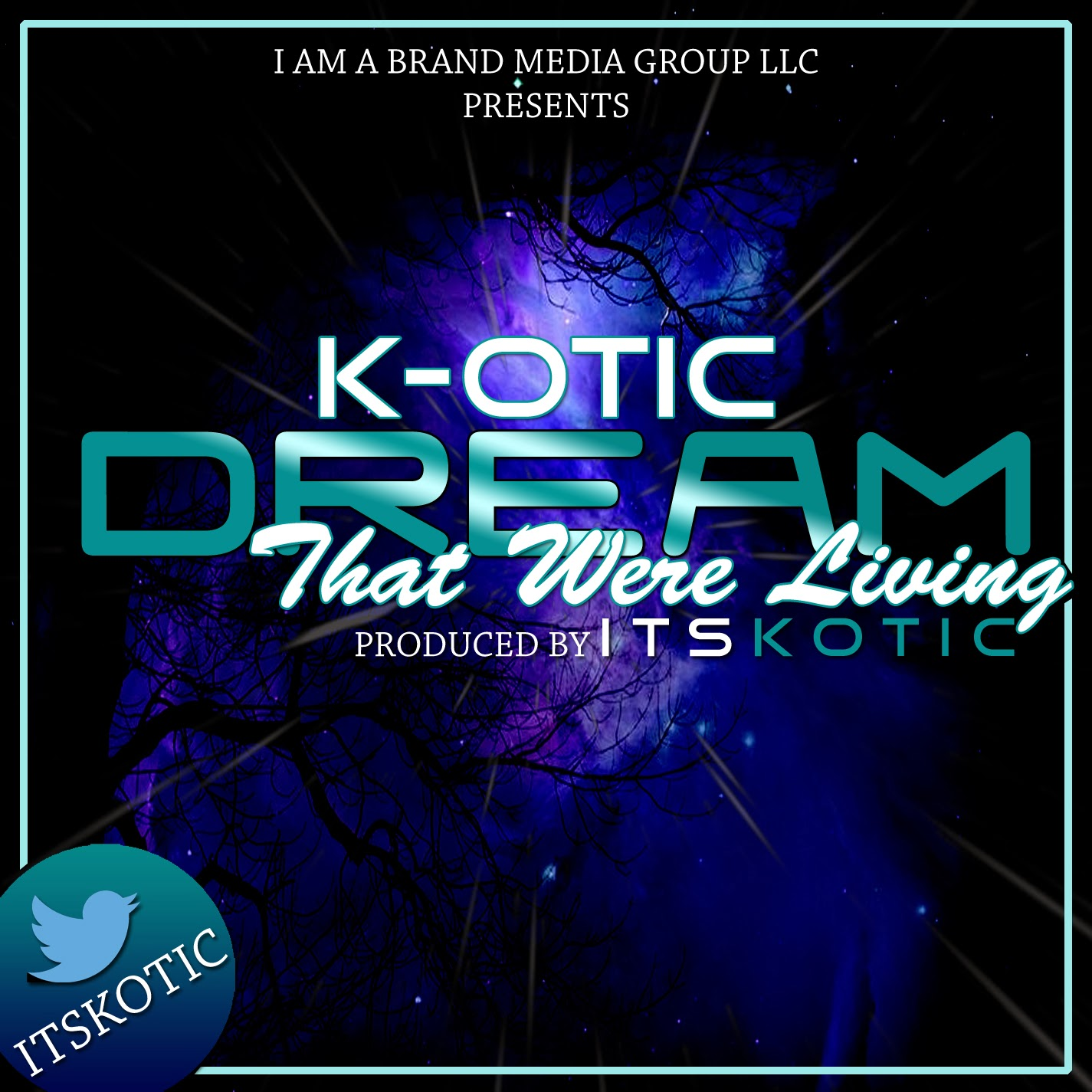 K- OTIC Dream That Were Living CD Cover promotional flyer image