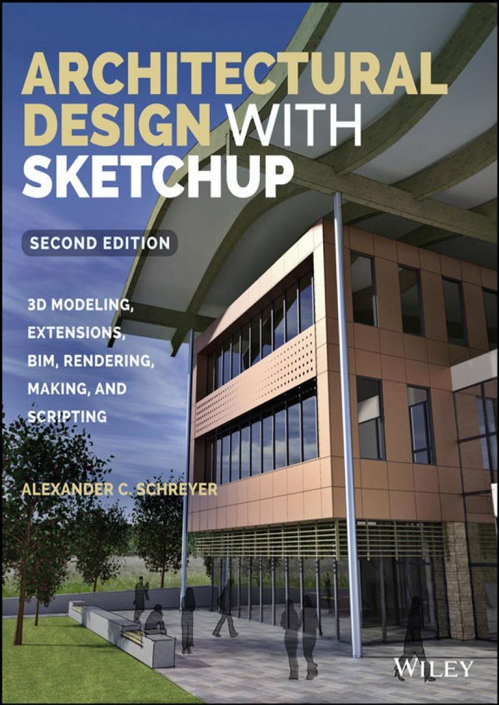 Art architecture library architectural design with sketchup for Architectural design with sketchup