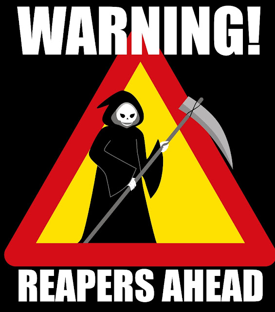 Warning,Warning Sign, Grim Reapers