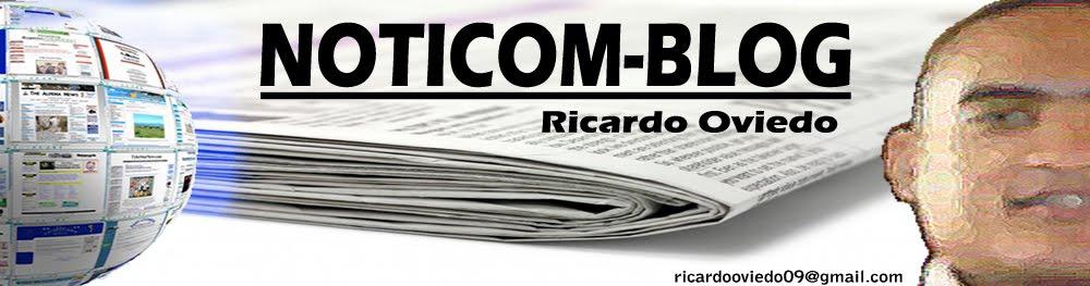 Noticomblog-RicardoOviedo
