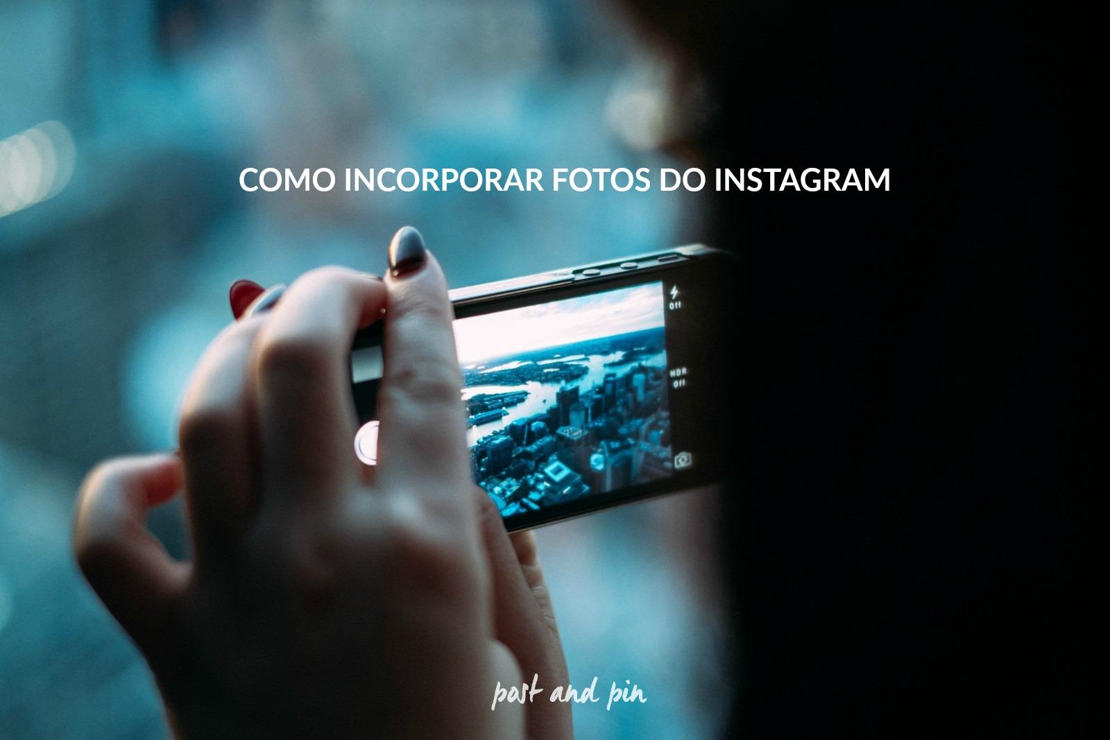 Como incorporar fotos do Instagram
