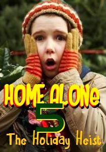 Ở Nhà Một Mình 5 - Home Alone 5 - The Holiday Heist