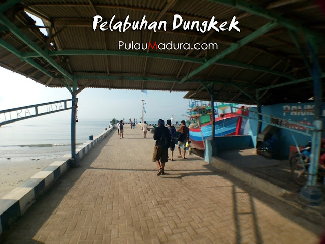 Pelabuhan Dungkek - Kecamatan Dungkek - Kabupaten Sumenep