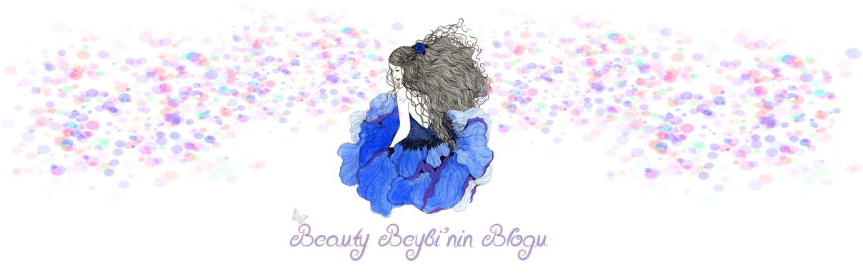 Beauty Beybi'nin Bloğuna Hoşgeldiniz