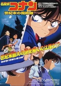 Thám Tử Conan 03: Ảo Thuật Gia Cuối Cùng Của Thế Kỷ - Detective Conan Movie 03: The Last Wizard Of The Century poster