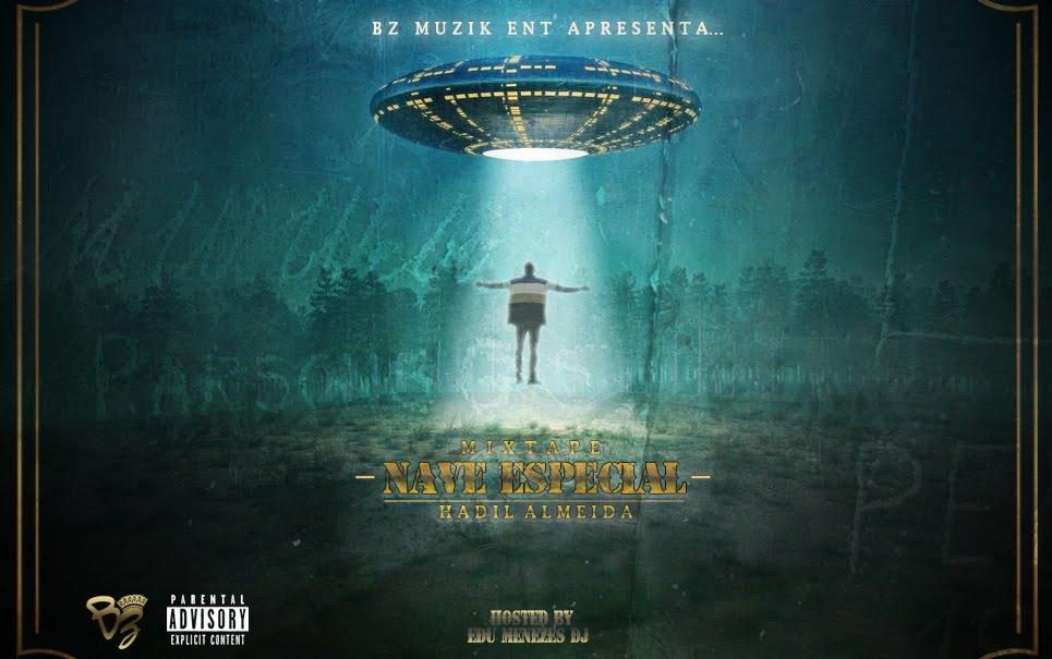Hadil Almeida - Nave Espacial [Mixtape]