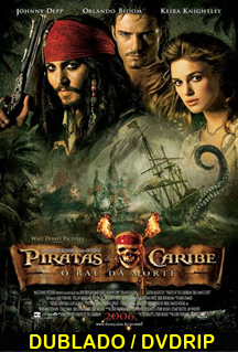 Assistir Piratas do Caribe 2 : O Baú da Morte Dublado 2006