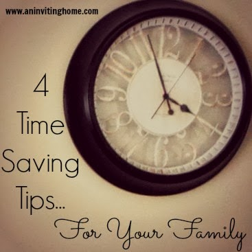 4 Time Saving Tips For Your Family