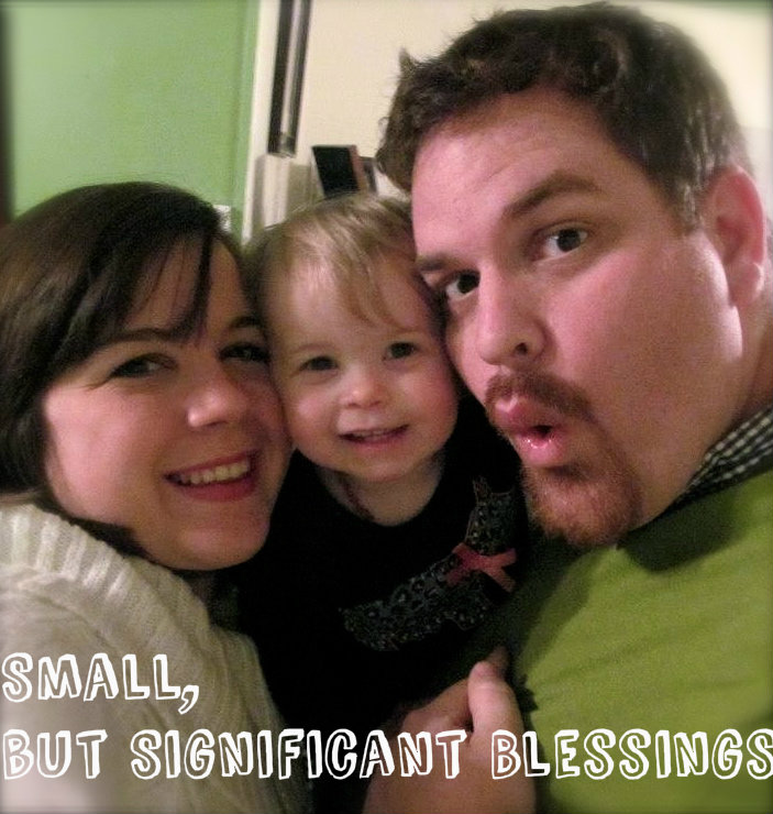 Small, but Significant Blessings