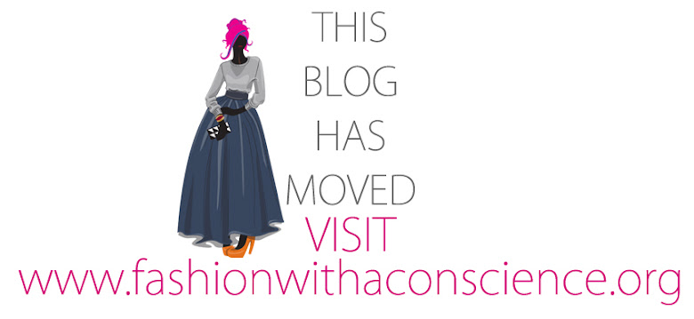 Fashion With A Conscience has moved. Visit www.fashionwithaconscience.org
