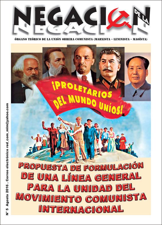 PROPUESTA DE FORMULACIÓN DE UNA LÍNEA GENERAL PARA LA UNIDAD DEL MOVIMIENTO COMUNISTA INTERNACIONAL