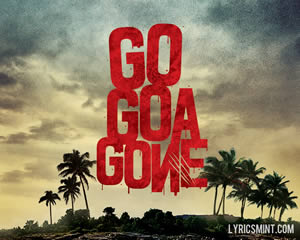 Khushamdeed - Go Goa Gone