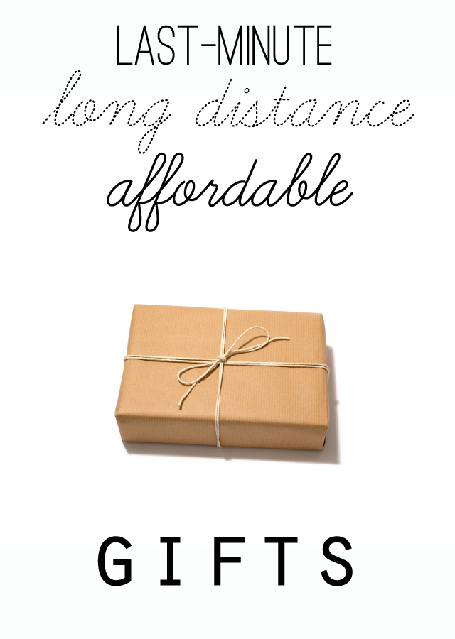 One to Nothin': Long Distance Affordable Gift Ideas