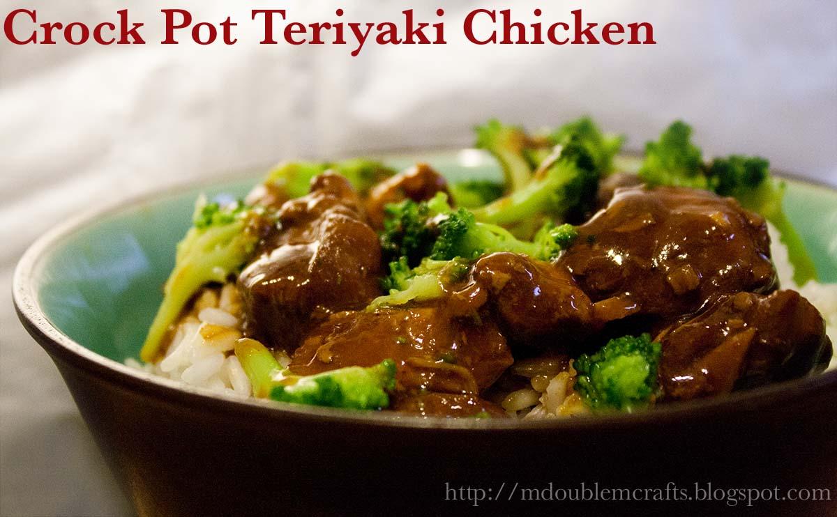 double M: Crock pot teriyaki chicken (recipe).